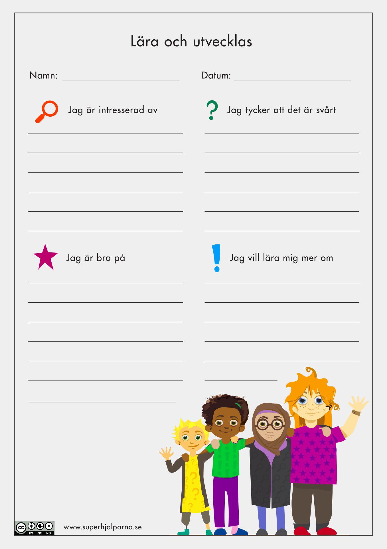 Lära och utvecklas, ett formulär där eleven berättar, intresse, svårigheter, styrkor och önskemål